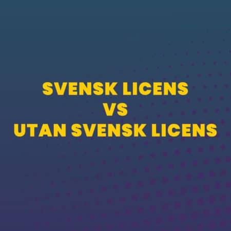 Skillnaden på ett bolag med eller utan licens