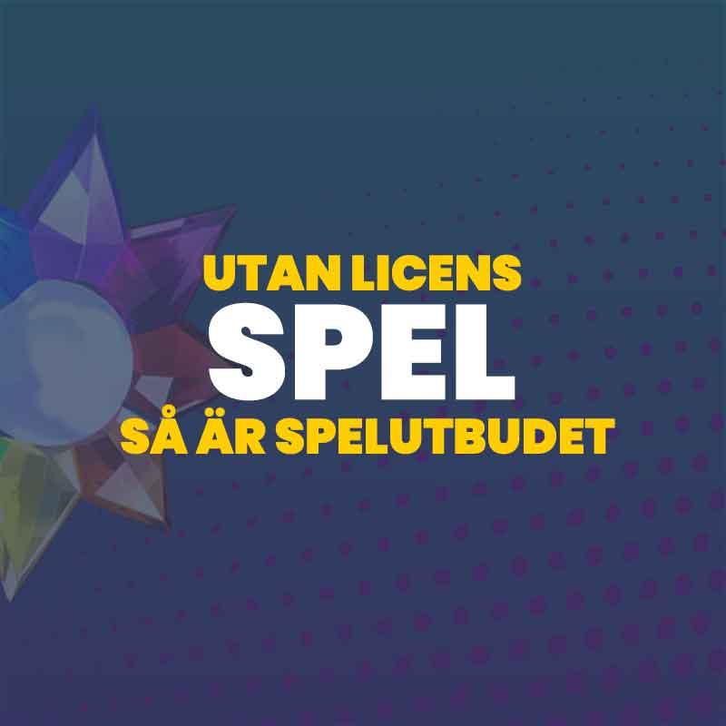 Vilka spel finns hos casinon utanför den svensk licensen?
