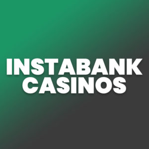 Instantbank Casinos